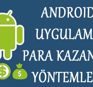 android uygulama para kazanma